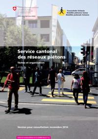 Vignette de la brochure Service cantonal des réseaux piétons - Tâches et organisation