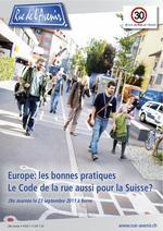 RdA 4/2011: Europe: les bonnes pratiques - Le Code de la rue aussi pour la Suisse?