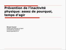 Vignette Prévention de l'inactivité physique Dr Bengt Kayser